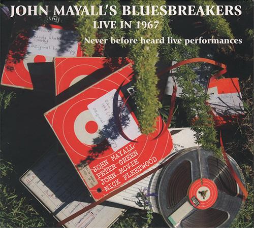 (Blues) [CD] John Mayalls Bluesbreakers - Live In 1967 Vol.1 (Forty Below Records, UK, FBR 008) - 2015, FLAC (image+.cue), lossless